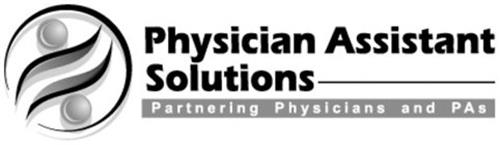 PHYSICIAN ASSISTANT SOLUTIONS PARTNERING PHYSICIANS AND PAS