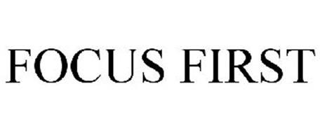 FOCUS FIRST