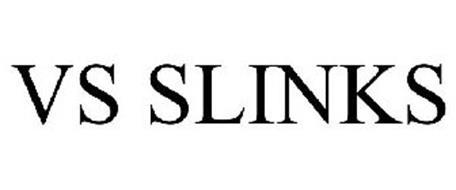 VS SLINKS