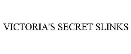 VICTORIA'S SECRET SLINKS