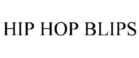 HIP HOP BLIPS