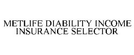 METLIFE DISABILITY INCOME INSURANCE SELECTOR
