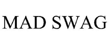 MAD SWAG