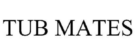 TUB MATES