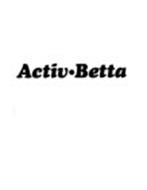 ACTIV BETTA