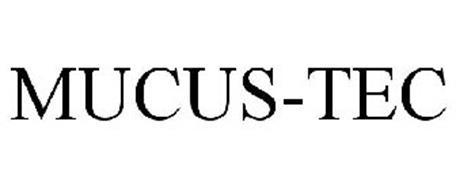 MUCUS-TEC