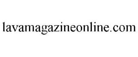 LAVAMAGAZINEONLINE.COM