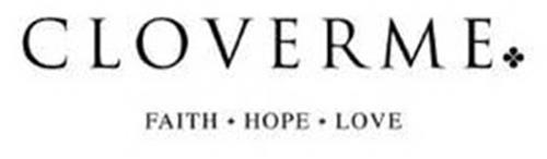 CLOVERME FAITH HOPE LOVE