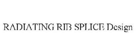 RADIATING RIB SPLICE DESIGN