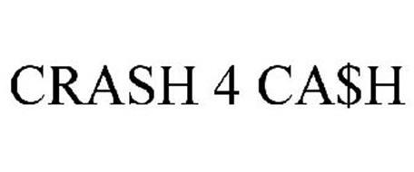 CRASH 4 CA$H