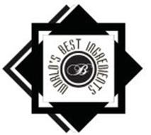 B WORLD'S BEST INGREDIENTS