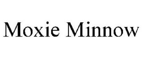 MOXIE MINNOW