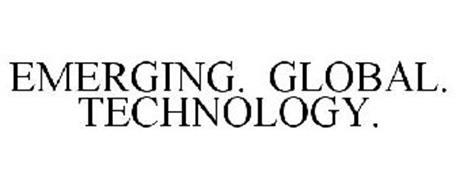 EMERGING. GLOBAL. TECHNOLOGY.