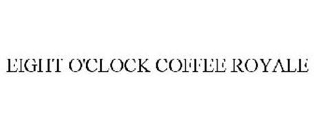 EIGHT O'CLOCK COFFEE ROYALE