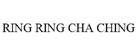 RING RING CHA CHING