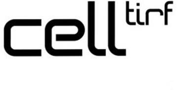 CELL TIRF