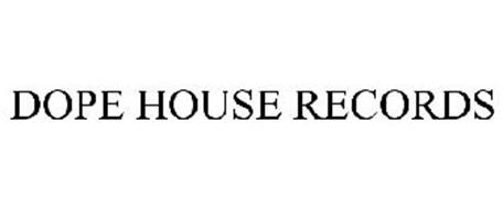 DOPE HOUSE RECORDS