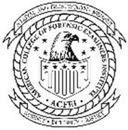 AMERICAN COLLEGE OF FORENSIC EXAMINERS INSTITUTE · ACFEI · A LOYAL AND TRUSTWORTHY MEMBER SCIENCE · INTEGRITY · JUSTICE