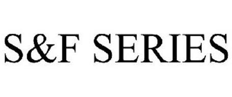 S&F SERIES