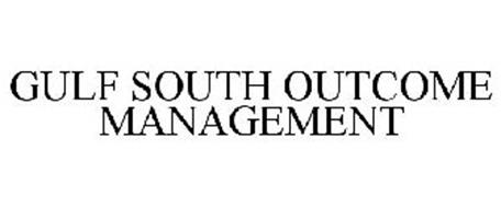 GULF SOUTH OUTCOME MANAGEMENT
