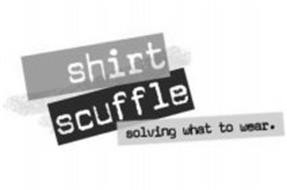 SHIRT SCUFFLE SOLVING WHAT TO WEAR.