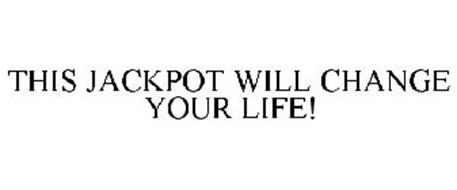 THIS JACKPOT WILL CHANGE YOUR LIFE!