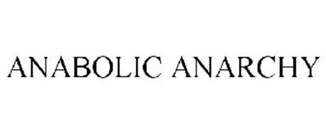 ANABOLIC ANARCHY