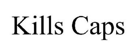 KILLS CAPS