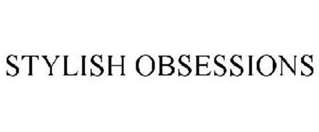 STYLISH OBSESSIONS