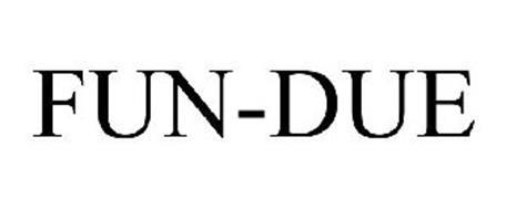 FUN-DUE