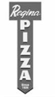 REGINA PIZZA SINCE 1926