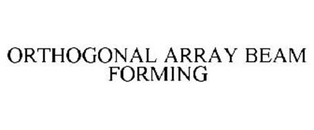 ORTHOGONAL ARRAY BEAM FORMING