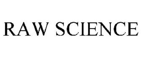 RAW SCIENCE
