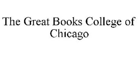 THE GREAT BOOKS COLLEGE OF CHICAGO