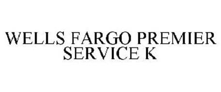 WELLS FARGO PREMIER SERVICE K
