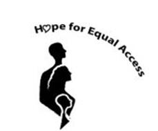 HOPE FOR EQUAL ACCESS