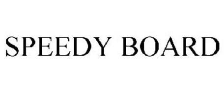 SPEEDY BOARD
