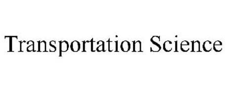 TRANSPORTATION SCIENCE