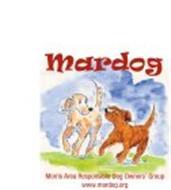 MARDOG MORRIS AREA RESPONSIBLE DOG OWNERS' GROUP WWW.MARDOG.ORG
