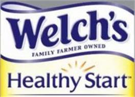 WELCH'S FAMILY FARMER OWNED HEALTHY START