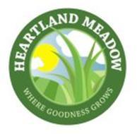 HEARTLAND MEADOW WHERE GOODNESS GROWS