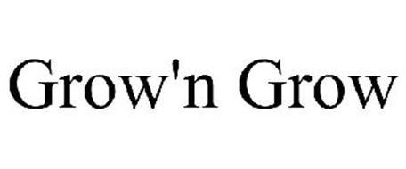 GROW'N GROW