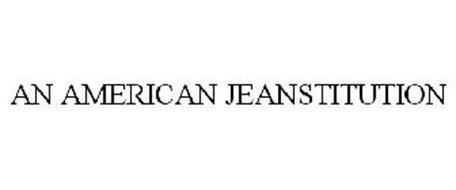 AN AMERICAN JEANSTITUTION