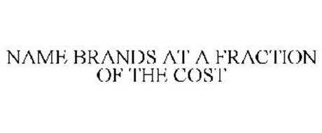 NAME BRANDS AT A FRACTION OF THE COST