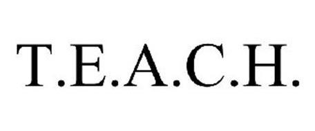 T.E.A.C.H.