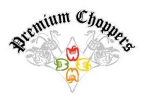 PREMIUM CHOPPERS