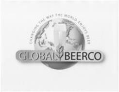 CHANGING THE WAY THE WORLD ENJOYS BEER GLOBAL BEERCO