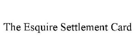 THE ESQUIRE SETTLEMENT CARD