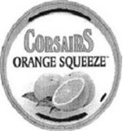 CORSAIRS ORANGE SQUEEZE