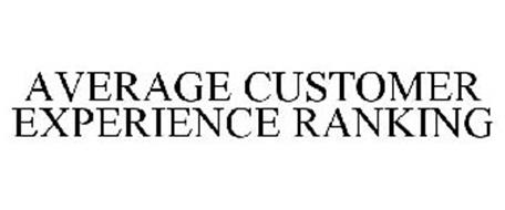 AVERAGE CUSTOMER EXPERIENCE RANKING